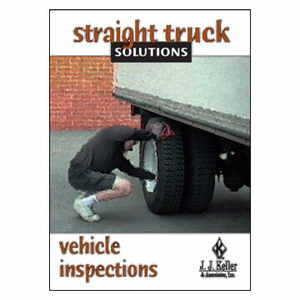 24492 by JJ KELLER - Straight Truck Solutions: Vehicle Inspections - Pay Per View Training Program - Basic Program